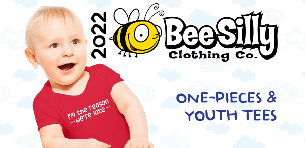 2022 Bee Silly one-pieces & youth tees
