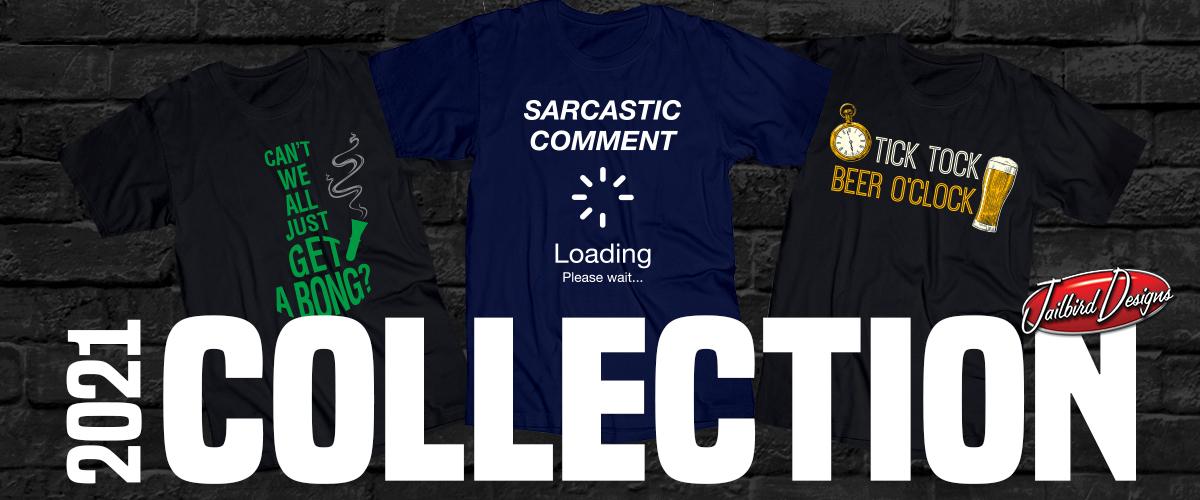 2021 Funniest T-Shirt Designs